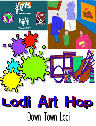 Lodi First Friday Art Hop